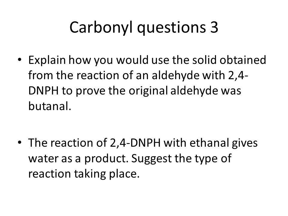 Carbonyl questions 3