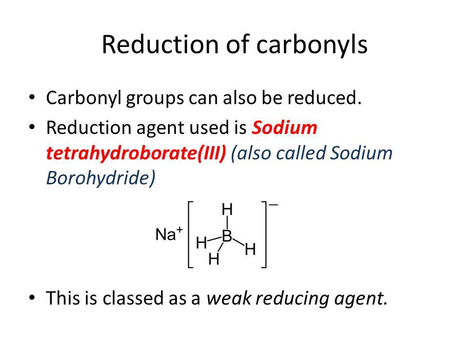 Reduction of carbonyls