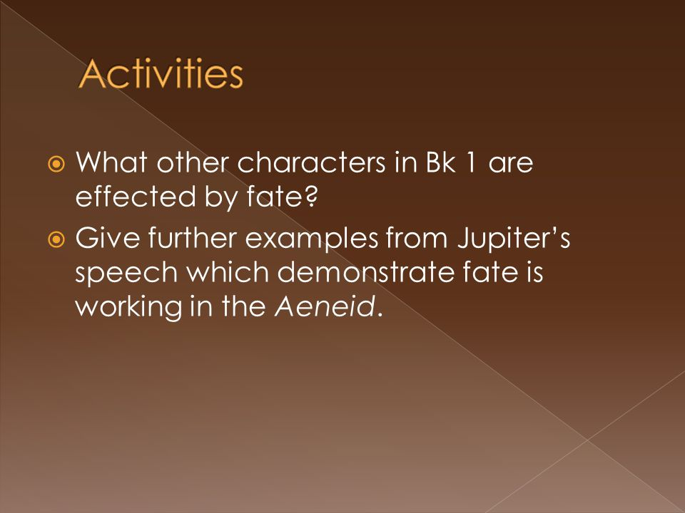 Activities What other characters in Bk 1 are effected by fate