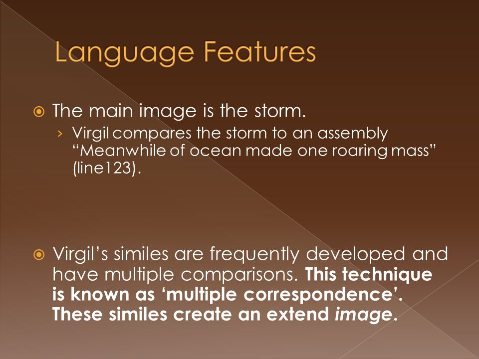Language Features The main image is the storm.