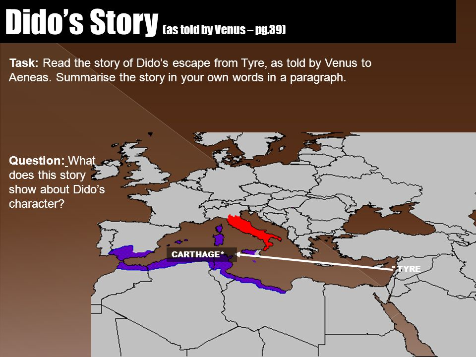 Dido's Story (as told by Venus – pg.39)