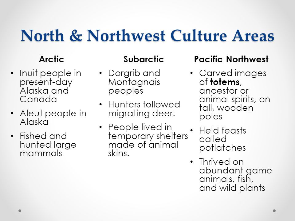 North & Northwest Culture Areas
