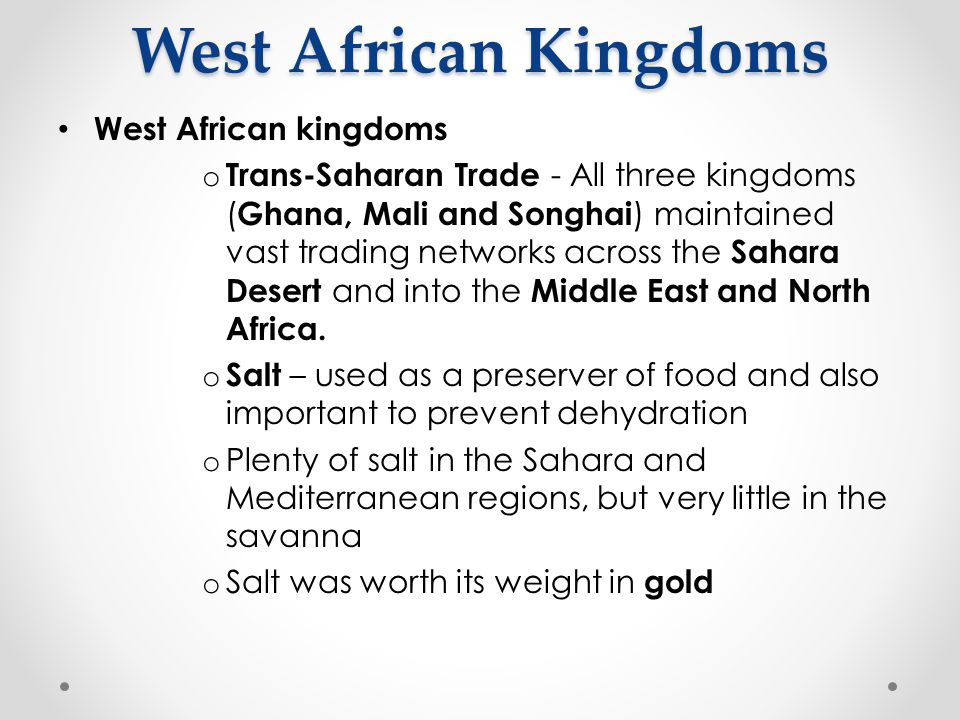 West African Kingdoms West African kingdoms