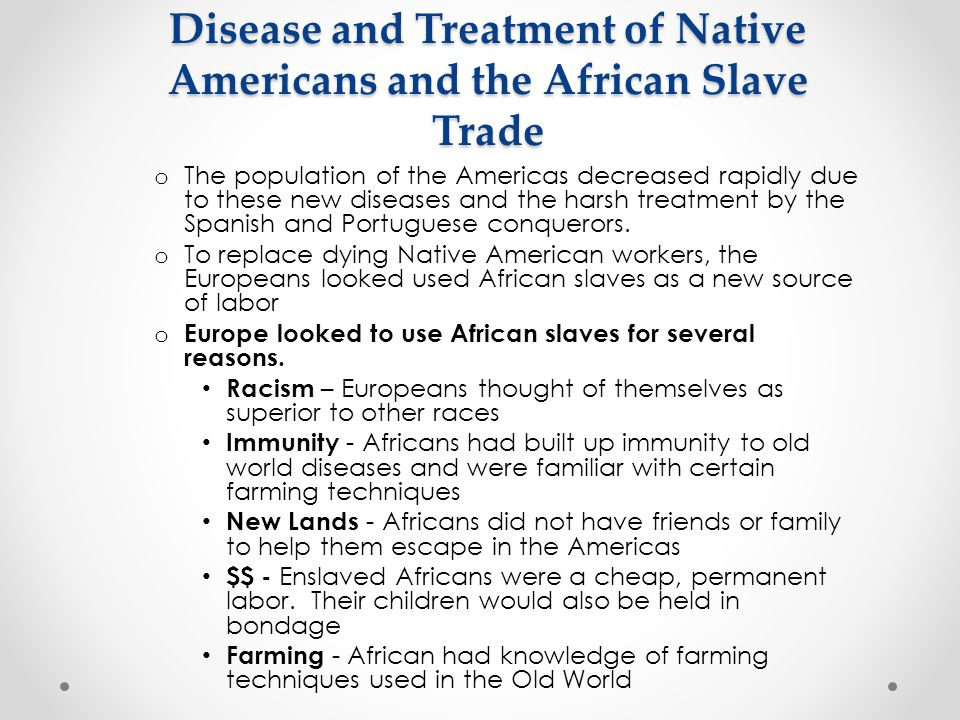 Disease and Treatment of Native Americans and the African Slave Trade