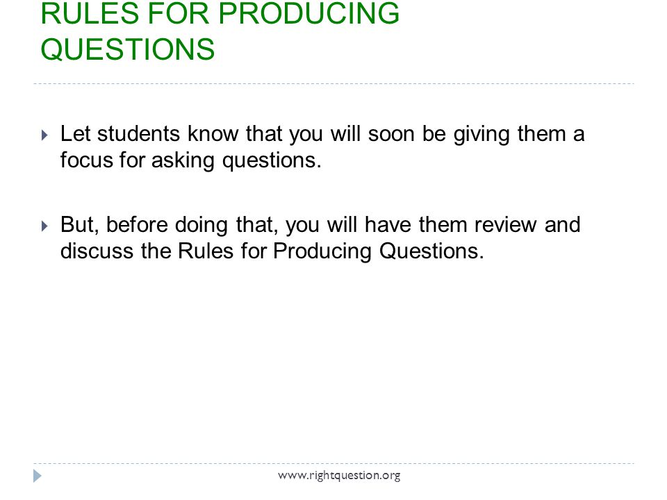 RULES FOR PRODUCING QUESTIONS
