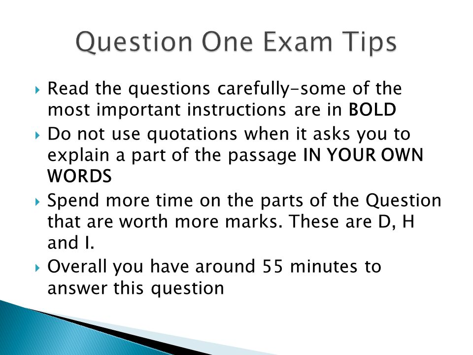 Question One Exam Tips Read the questions carefully-some of the most important instructions are in BOLD.