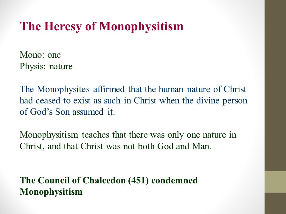 The Heresy of Monophysitism
