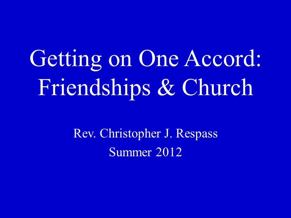 Getting on One Accord: Friendships & Church