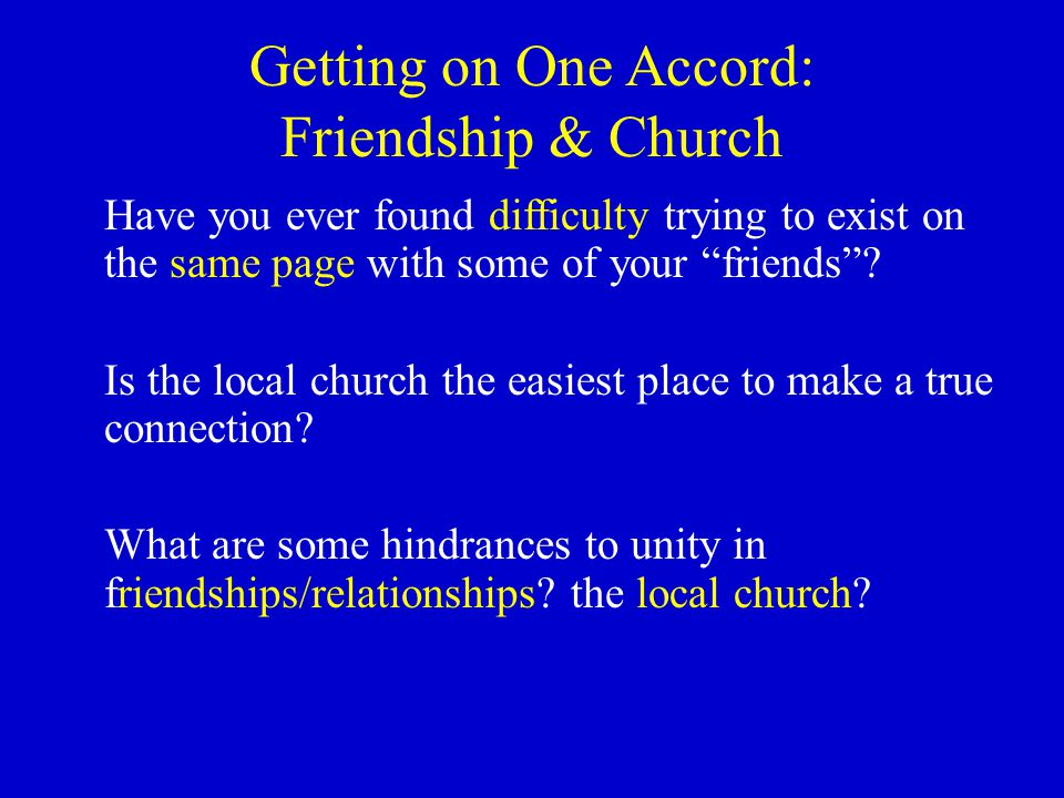 Getting on One Accord: Friendship & Church