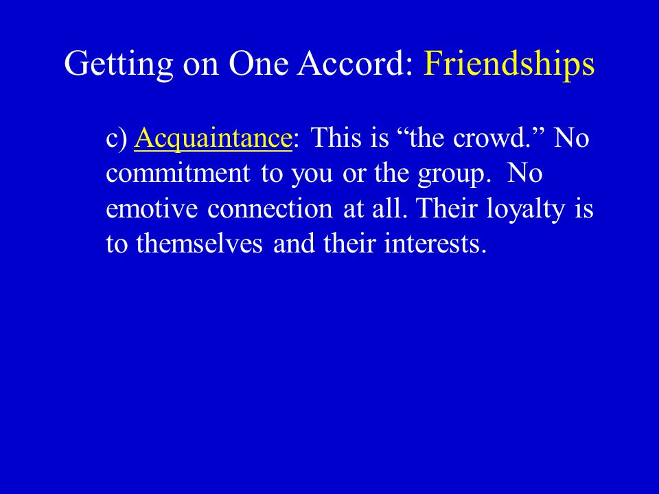 Getting on One Accord: Friendships