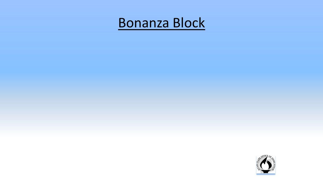 Bonanza Block