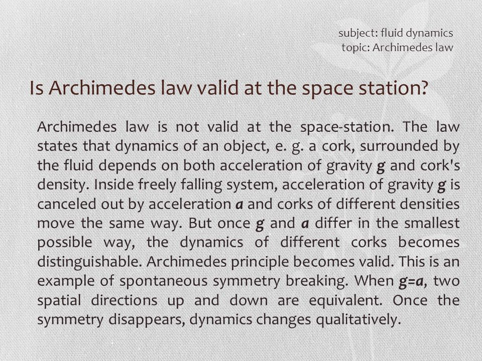 Is Archimedes law valid at the space station