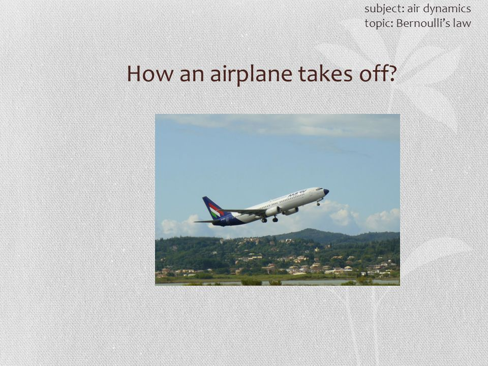 How an airplane takes off