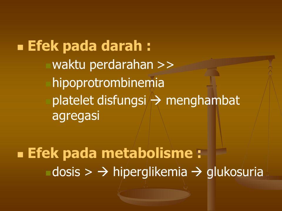 Efek pada metabolisme :