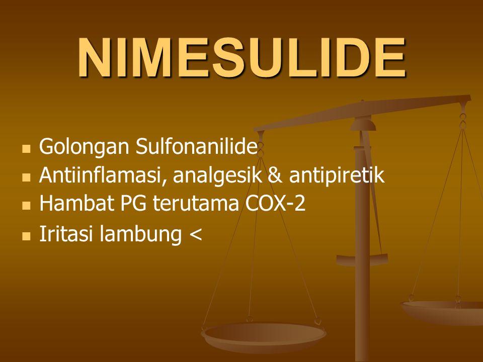 NIMESULIDE Golongan Sulfonanilide