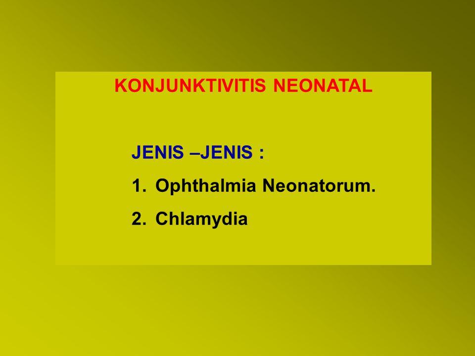 KONJUNKTIVITIS NEONATAL