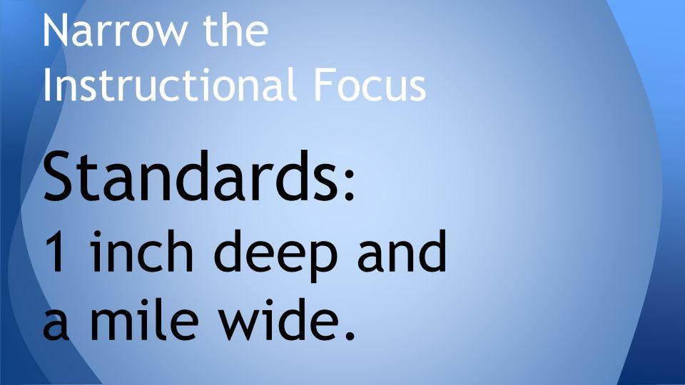 Narrow the Instructional Focus