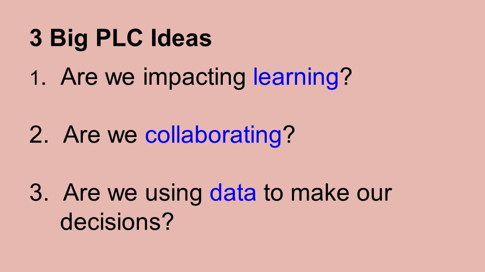 3. Are we using data to make our decisions