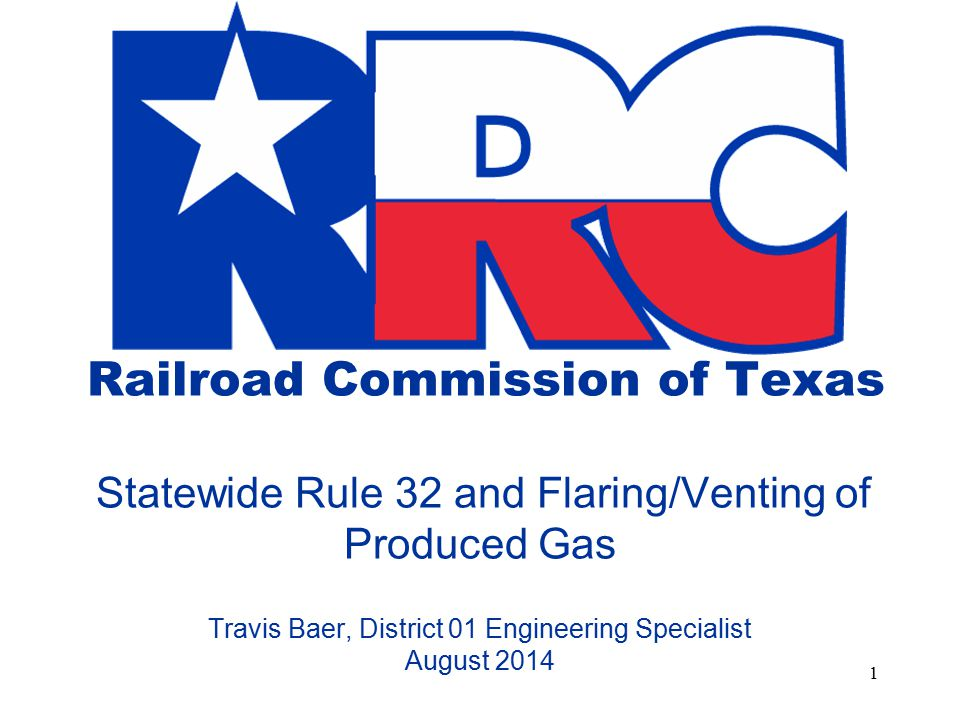 Railroad Commission of Texas Statewide Rule 32 and FlaringVenting
