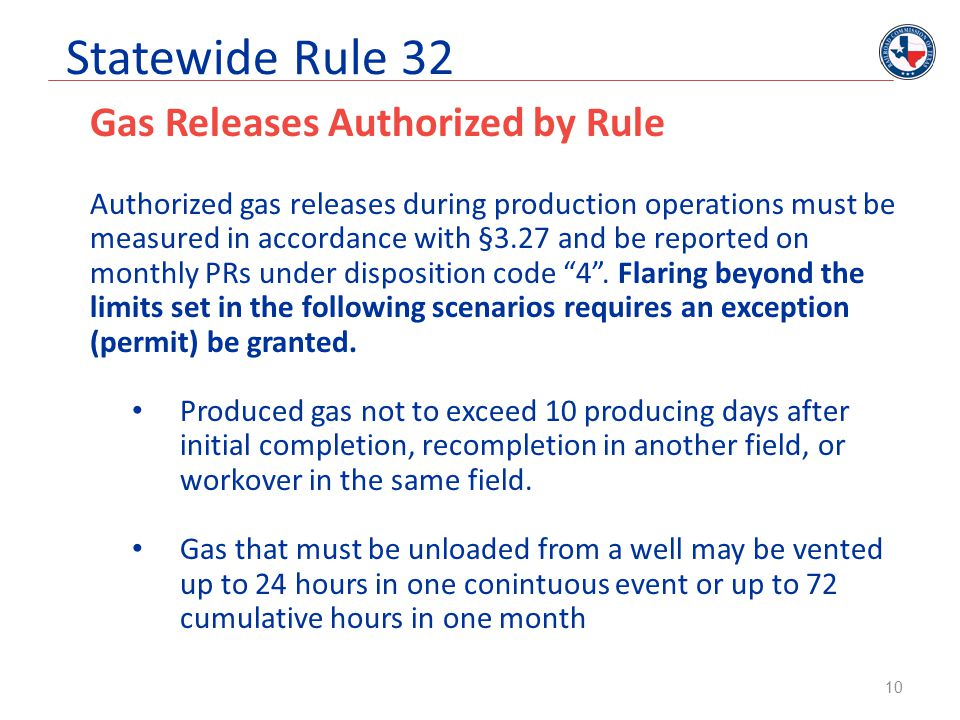 Statewide Rule 32 Gas Releases Authorized by Rule