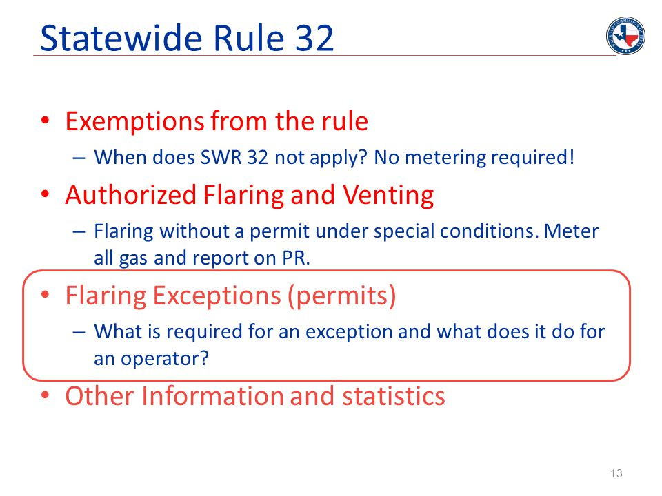 Statewide Rule 32 Exemptions from the rule