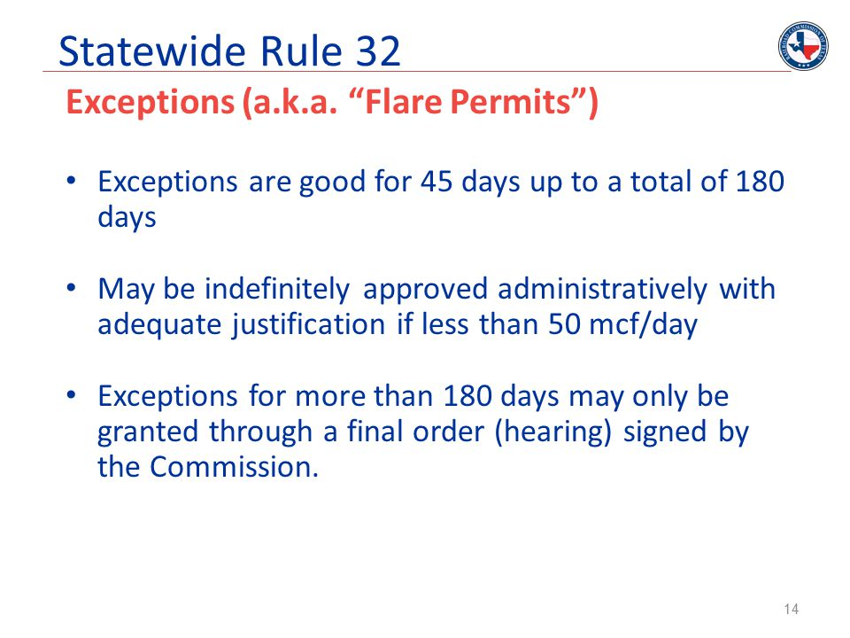 Statewide Rule 32 Exceptions (a.k.a. Flare Permits )