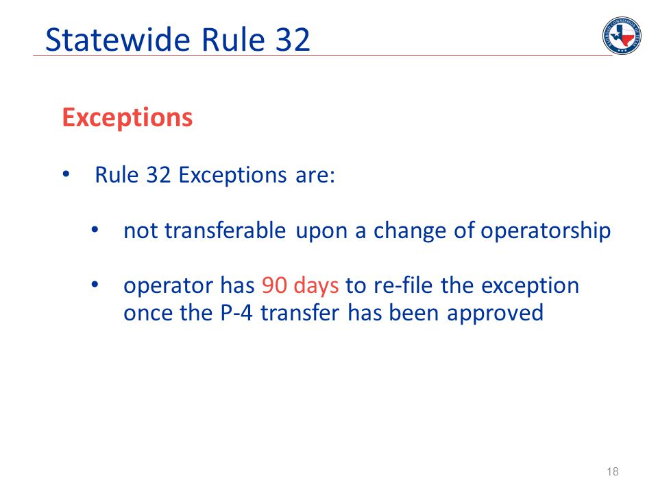 Statewide Rule 32 Exceptions Rule 32 Exceptions are: