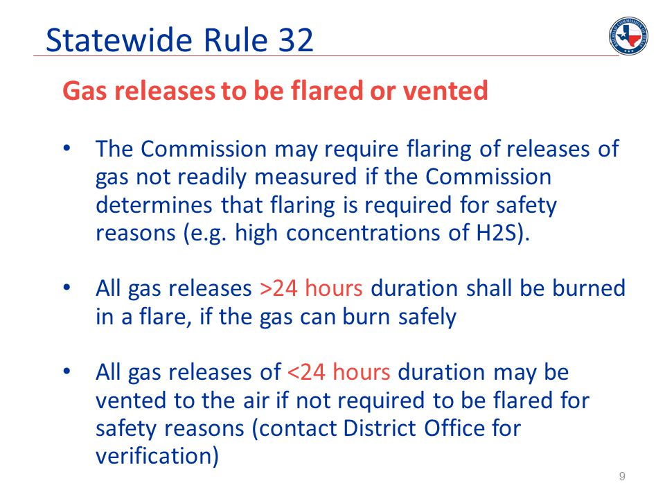 Statewide Rule 32 Gas releases to be flared or vented