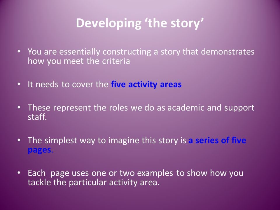 Developing 'the story'