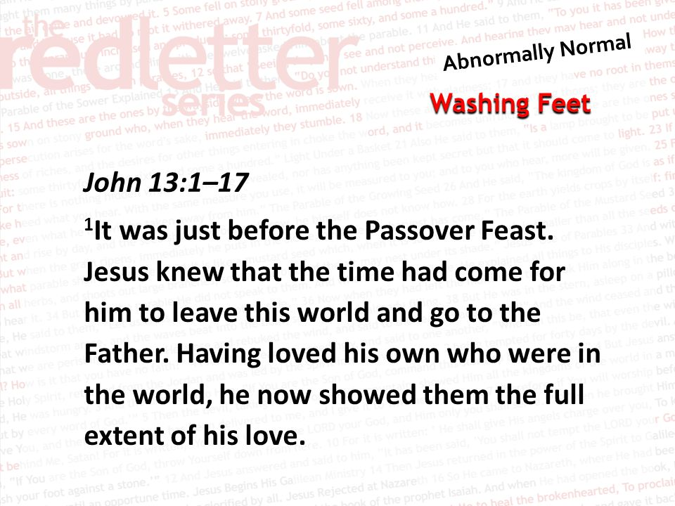 John 13:1–17 1It was just before the Passover Feast