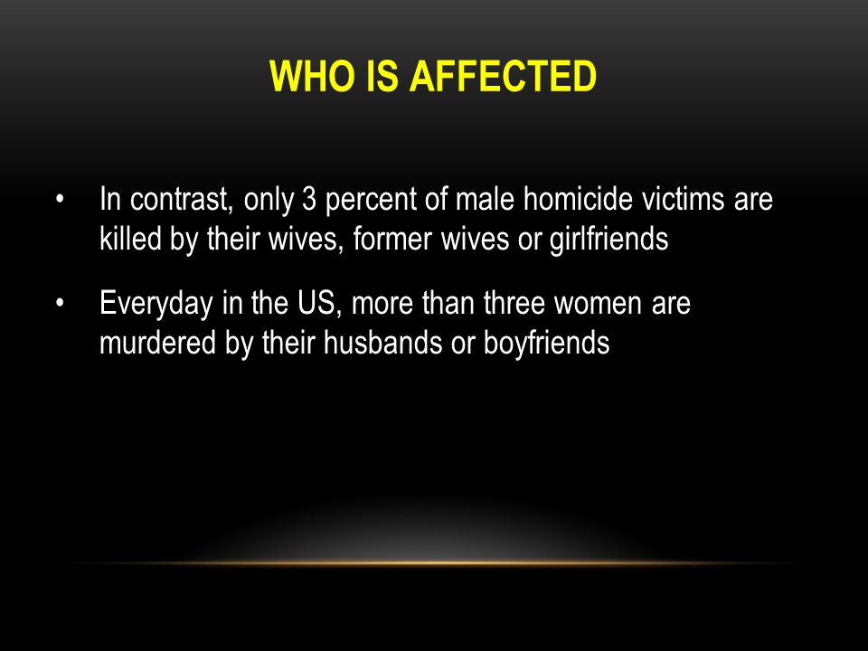 WHO IS AFFECTED BY DOMESTIC VIOLENCE