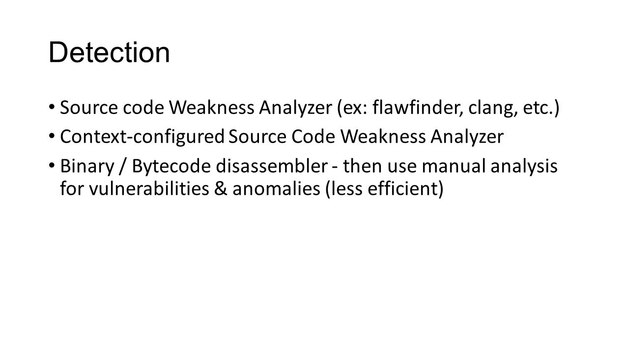 Detection Source code Weakness Analyzer (ex: flawfinder, clang, etc.)