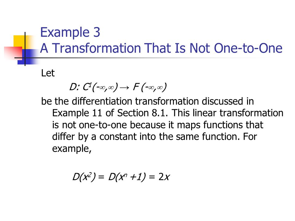 Example 3 A Transformation That Is Not One-to-One