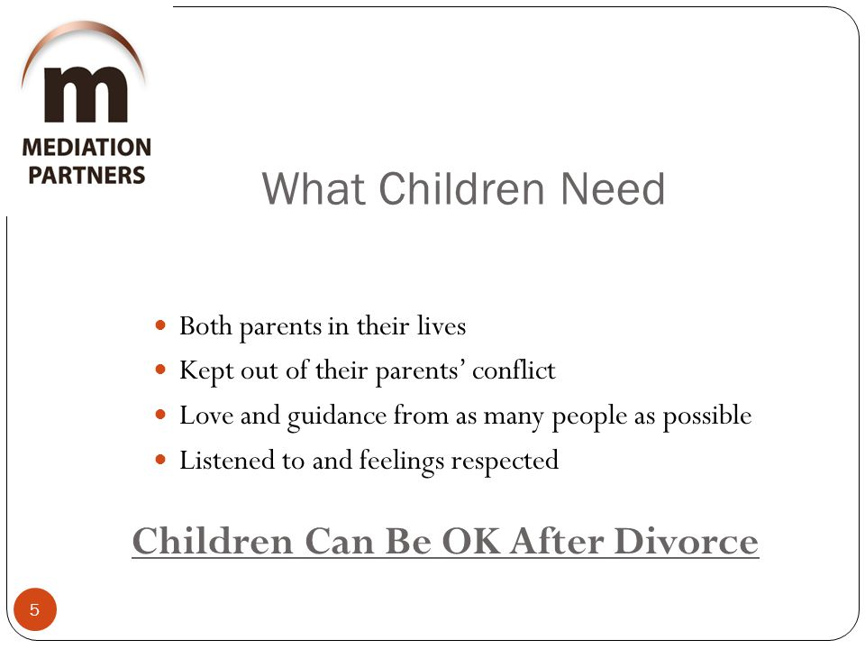What Children Need Children Can Be OK After Divorce