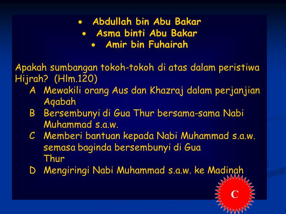 C Abdullah bin Abu Bakar Asma binti Abu Bakar Amir bin Fuhairah