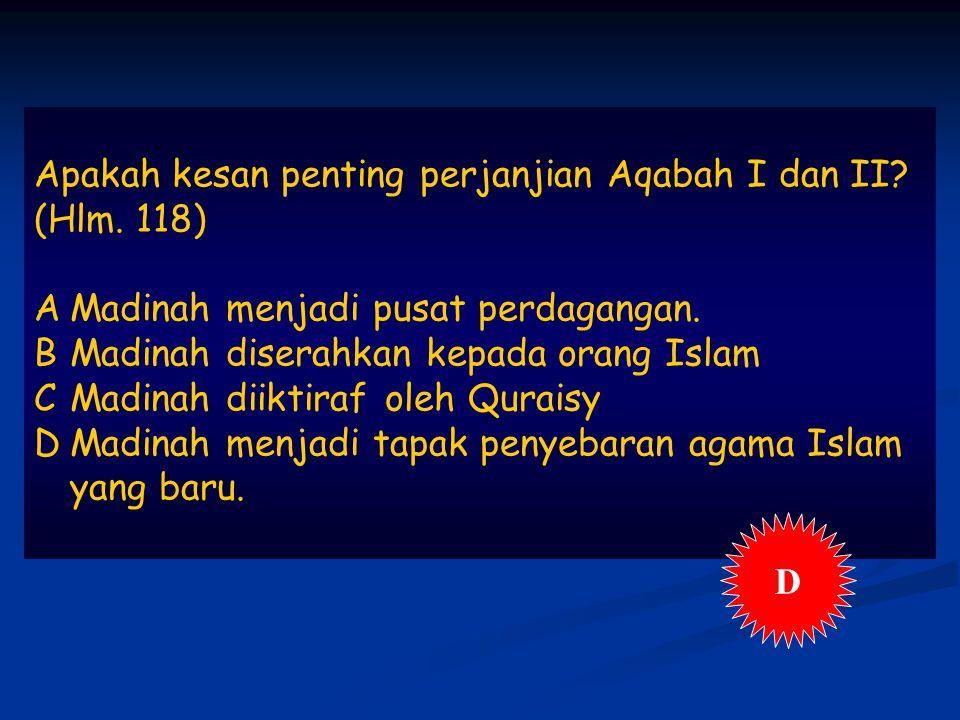 Apakah kesan penting perjanjian Aqabah I dan II