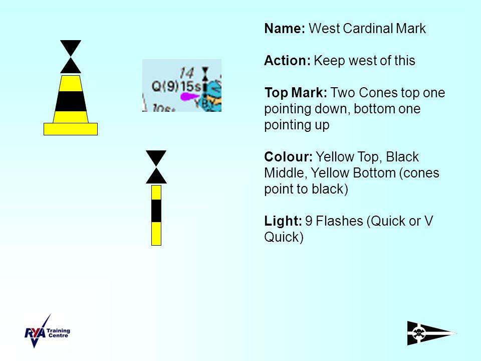 Name: West Cardinal Mark