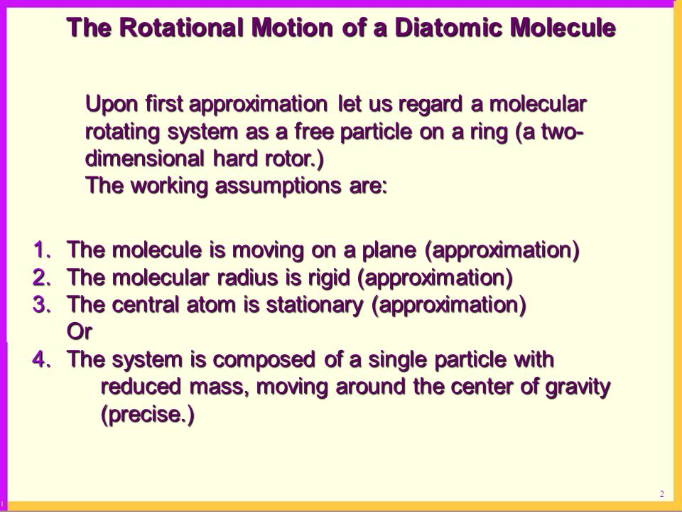 The Rotational Motion of a Diatomic Molecule