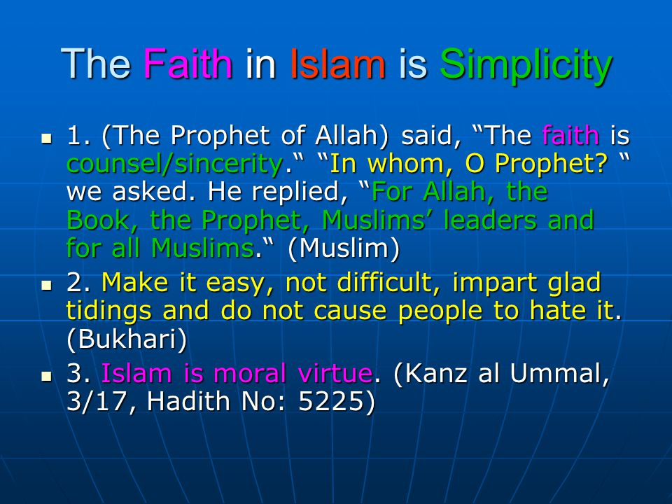 The Faith in Islam is Simplicity