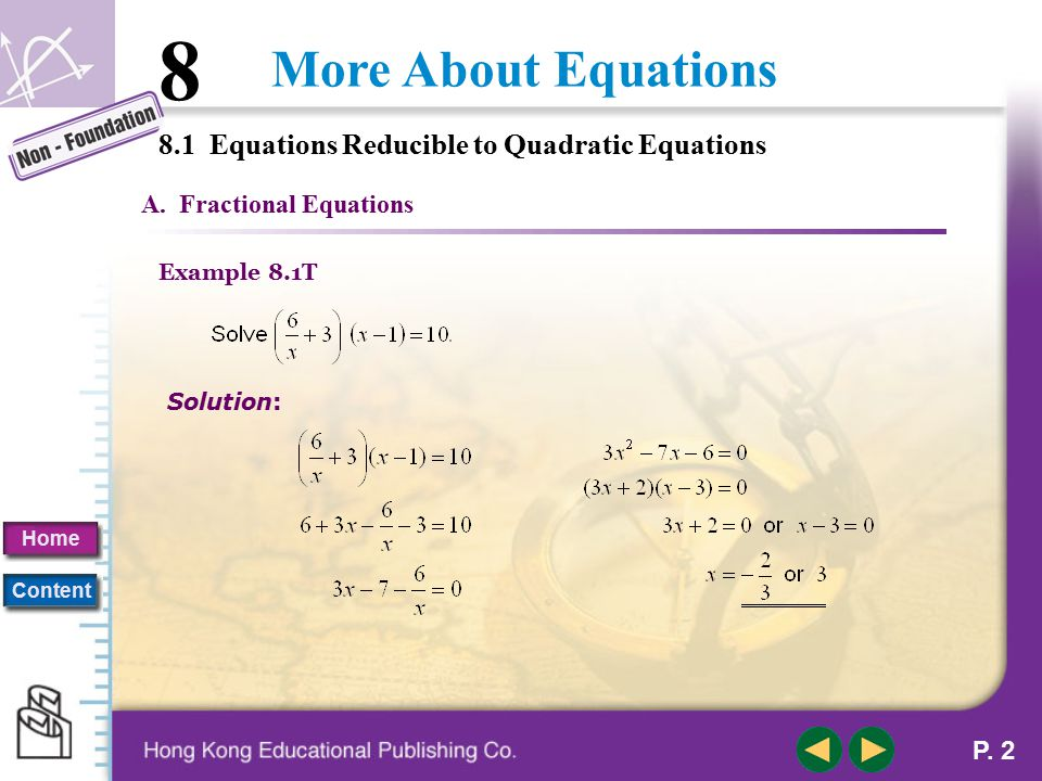 8.1 Equations Reducible to Quadratic Equations