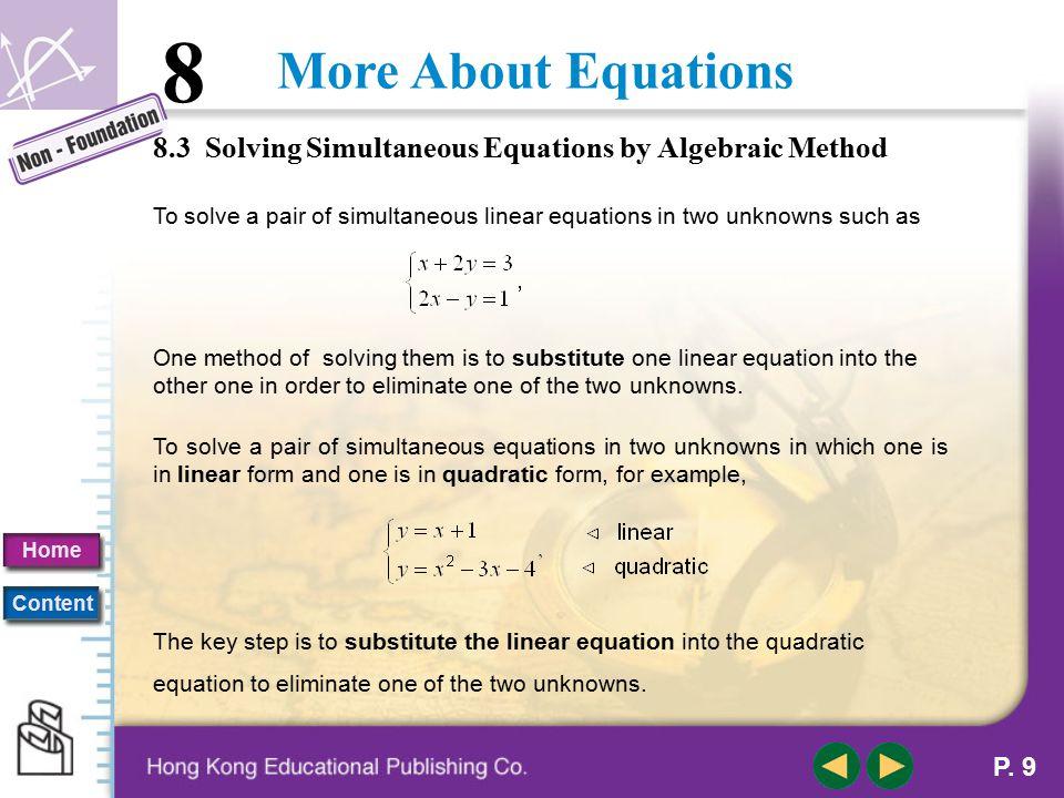 8.3 Solving Simultaneous Equations by Algebraic Method