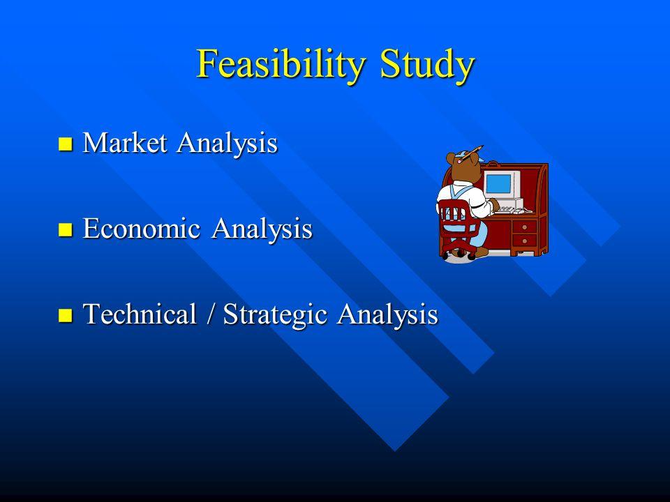 Feasibility Study Market Analysis Economic Analysis
