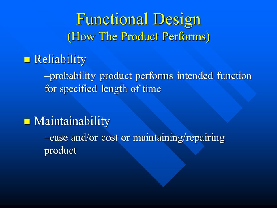 Functional Design (How The Product Performs)