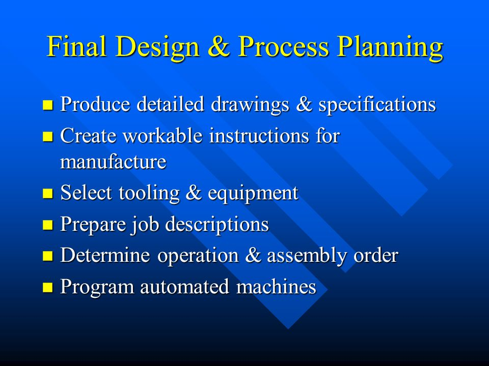 Final Design & Process Planning