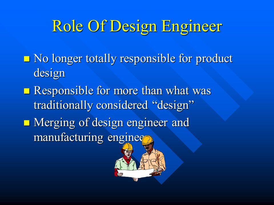 Role Of Design Engineer