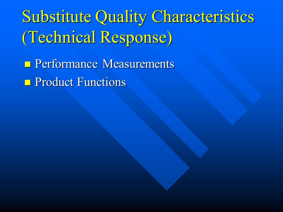 Substitute Quality Characteristics (Technical Response)