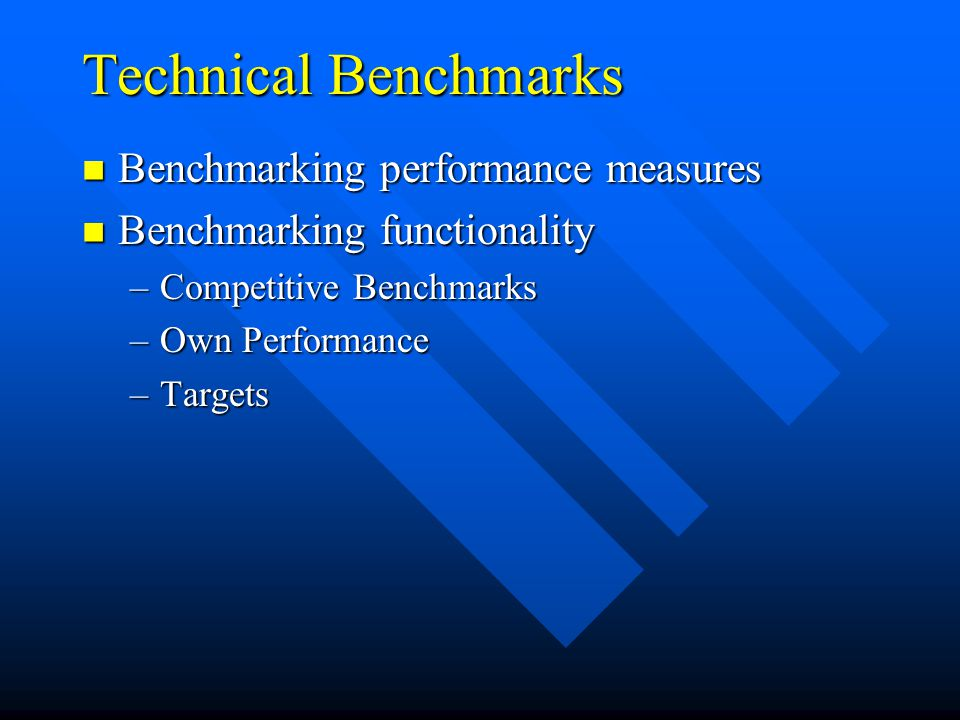 Technical Benchmarks Benchmarking performance measures