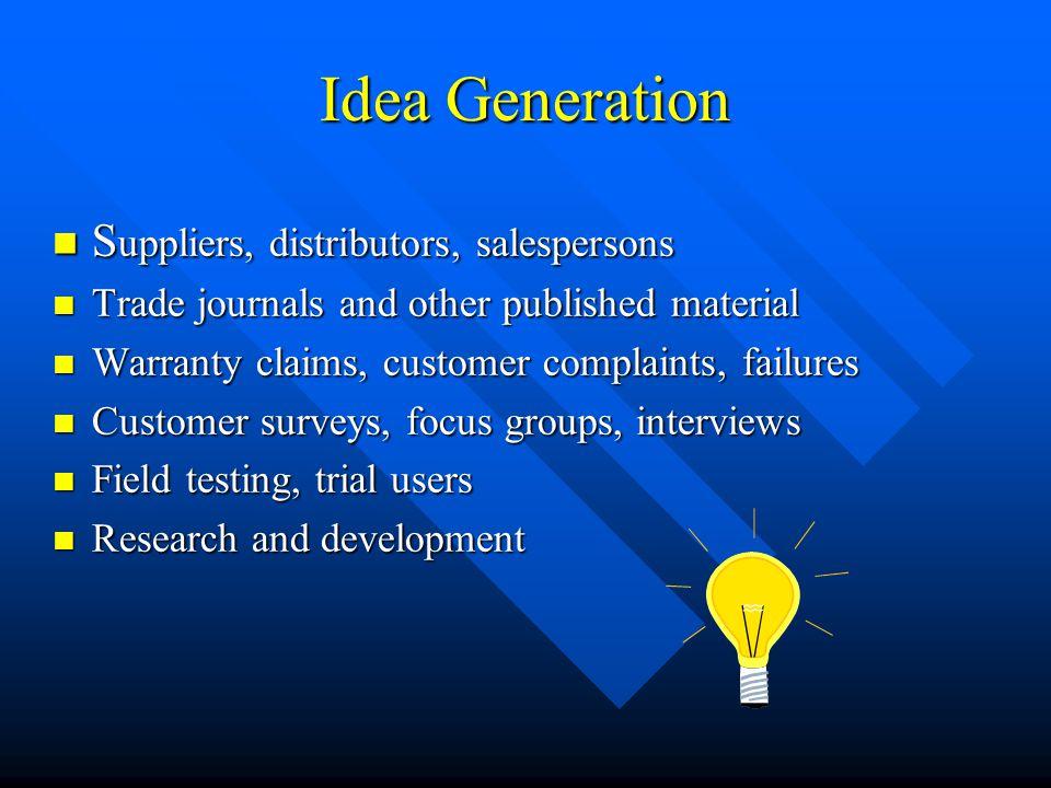 Idea Generation Suppliers, distributors, salespersons