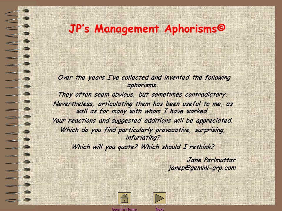 JP's Management Aphorisms©