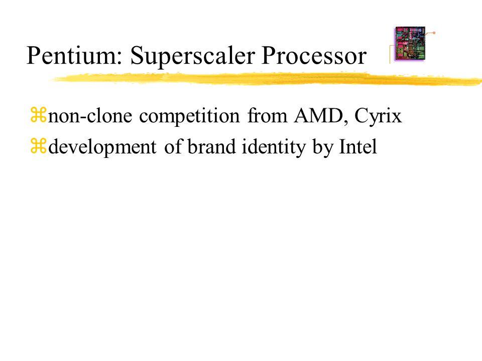 Pentium: Superscaler Processor